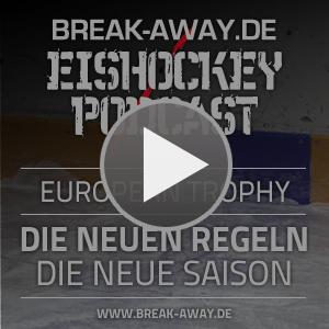 Break-Away.de Eishockey-Podcast - Folge 151 - Neue Regeln zum DEL-Saisonstart