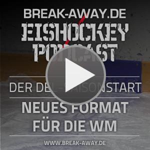 Break-Away.de Eishockey-Podcast - Folge 152 kostenlos anhören