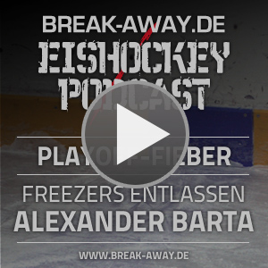 Break-Away.de Eishockey-Podcast 161 - Es ist Playoff-Zeit