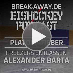 Break-Away.de Eishockey-Podcast 161 - Es ist Playoff-Zeit